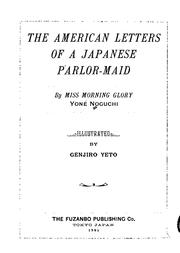 Cover of: The American Letters of a Japanese Parlor-maid by Yoné Noguchi