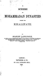 Cover of: A Scheme of Mohammadan dynasties during the khalifate by Stanley Lane-Poole