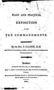 Cover of: A plain and practical exposition of the Ten commandments | Samuel Glasse