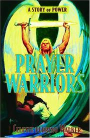 Cover of: Prayer warriors by Celeste Perrino Walker
