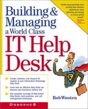 Cover of: Building & Managing a World Class It Help Desk | Bob Wooten