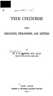 Cover of: The Chinese: Their Education, Philosophy, and Letters | William Alexander Parsons Martin