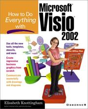 Cover of: How to do everything with Microsoft Visio 2002 | Elisabeth Knottingham