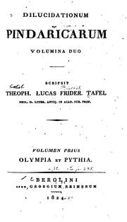 Cover of: Dilucidationum Pindaricarum | Gottlieb Lukas Friedrich Tafel