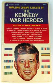 Cover of: The Kennedy war heroes | Phil Hirsch