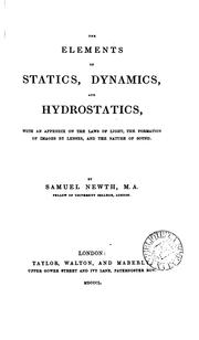 Cover of: The elements of Statics, dynamics, and hydrostatics by Samuel Newth
