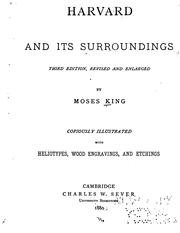 Cover of: Harvard and its surroundings by Moses King