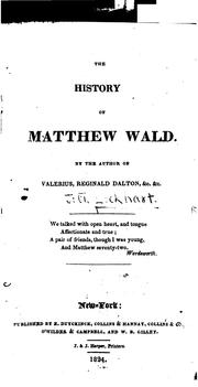 Cover of: The History of Matthew Wald | John Gibson Lockhart