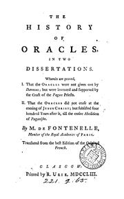 Cover of: The history of oracles, tr. [by S. Whatley. Sig. D6 is mutilated] by Bernard Le Bovier de Fontenelle