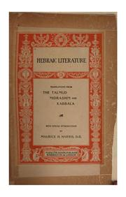 Cover of: Hebraic Literature: Translations from The Talmud, Midrashim and Kabbala | Maurice Henry Harris