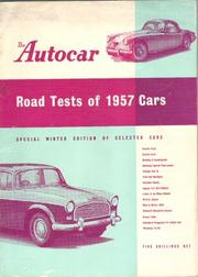 Cover of: Road tests reports 1957 by Autocar.