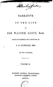 Cover of: Narrative of the Life of Sir Walter Scott, Bart | John Gibson Lockhart