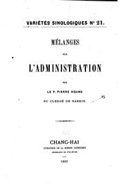 Cover of: Mélanges sur l'administration | Pierre Hoang