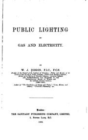 Cover of: Public Lighting by Gas and Electricty by William Joseph Dibdin