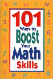 Cover of: 101 Ways To Boost Your Math Skills by Susan Shafer