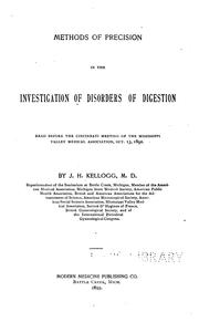Cover of: Methods of precision in the investigation of disorders of digestion | John Harvey Kellogg