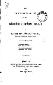 Cover of: The New Dispensation and the Sadharan Brahmo Samaj | Sibnath Sastri
