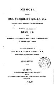 Cover of: Memoir of the rev. Cornelius Neale. To which are added his remains | William Jowett