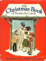 Cover of: My Christmas Book of Stories and Carols | Anne Grahame Johnstone