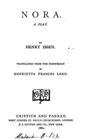 Cover of: Nora, a play, tr. by H.F. Lord by Henrik Ibsen