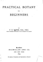 Cover of: Practical Botany for Beginners | Frederick Orpen Bower