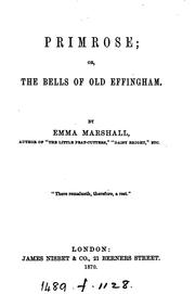 Cover of: Primrose; or, The bells of old Effingham | Emma Marshall