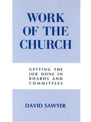 Cover of: Work of the church by David Sawyer