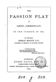 Cover of: The Passion play at Ober-Ammergau, in the summer of 1871 | Gerald Molloy