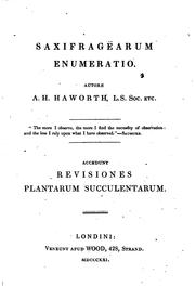 Cover of: Saxifragearum enumeratio: Accedunt Revisiones plantarum succulentarum | Adrian Hardy Haworth