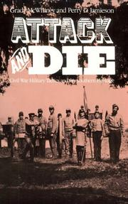 Cover of: Attack and Die | Grady McWhiney