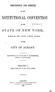 Cover of: Proceedings and Debates of the Constitutional Convention of the State of New York | Edward Fitch Underhill