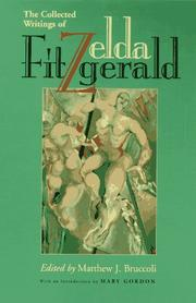 Cover of: The collected writings of Zelda Fitzgerald | Zelda Fitzgerald