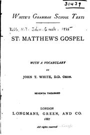 Cover of: St. Matthew's Gospel: with a vocabulary | John Tahourdin White