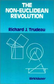 Cover of: The non-Euclidean revolution by Richard J. Trudeau