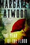 Cover of: The Year of the Flood by Margaret Atwood