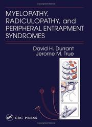 Cover of: Myelopathy, radiculopathy, and peripheral entrapment syndromes | David H. Durrant