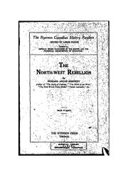 Cover of: The North-West rebellion | Kennedy, Howard Angus