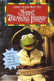 Cover of: Find Your Way to Muppet Treasure Island | Kate McMullan
