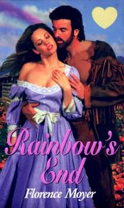 Cover of: Rainbow's end by Florence Moyer
