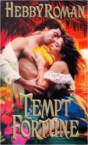 Cover of: Tempt fortune by Hebby Roman