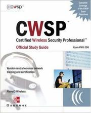 Cover of: CWSP Certified Wireless Security Professional Official Study Guide (Exam PW0-200) | Planet3 Wireless