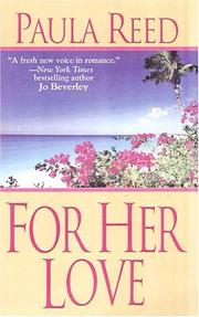 Cover of: For her love | Paula Reed