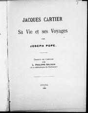 Cover of: Jacques Cartier, sa vie et ses voyages by Pope, Joseph