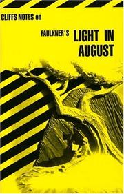 Cover of: Light in August | James Lamar Roberts