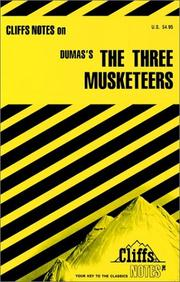 Cover of: The three musketeers | James Lamar Roberts
