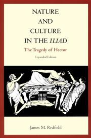 Cover of: Nature and culture in the Iliad by James M. Redfield