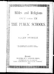 Cover of: Bibles and religions out versus in the public schools by Allen Pringle