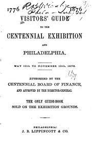 Cover of: Visitors' Guide to the Centennial Exhibition and Philadelphia | No name