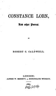 Cover of: Constance Lorn, and Other Poems by Robert C. Caldwell