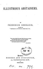 Cover of: Illustrious abstainers by Frederick Sherlock